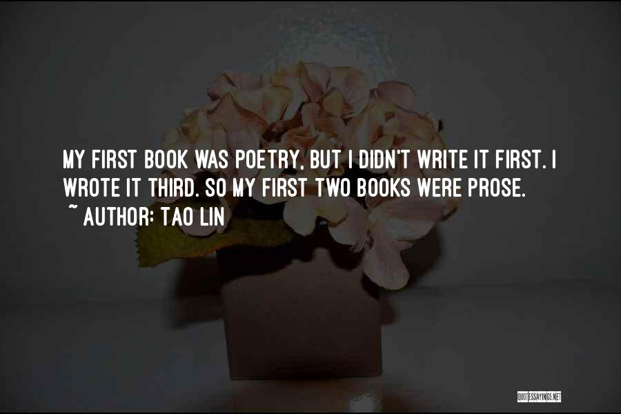 Poetry Books Quotes By Tao Lin