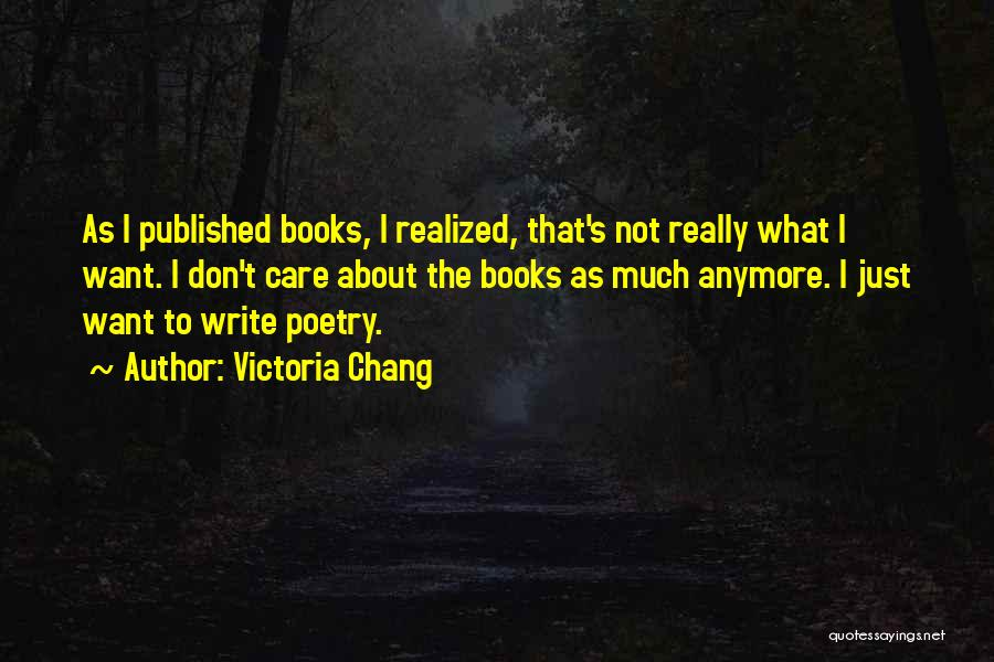 Poetry Books Quotes By Victoria Chang