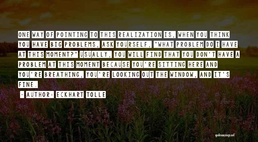 Pointing The Way Quotes By Eckhart Tolle