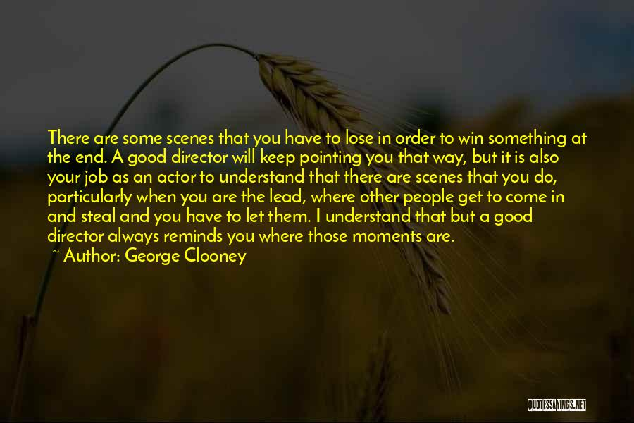 Pointing The Way Quotes By George Clooney