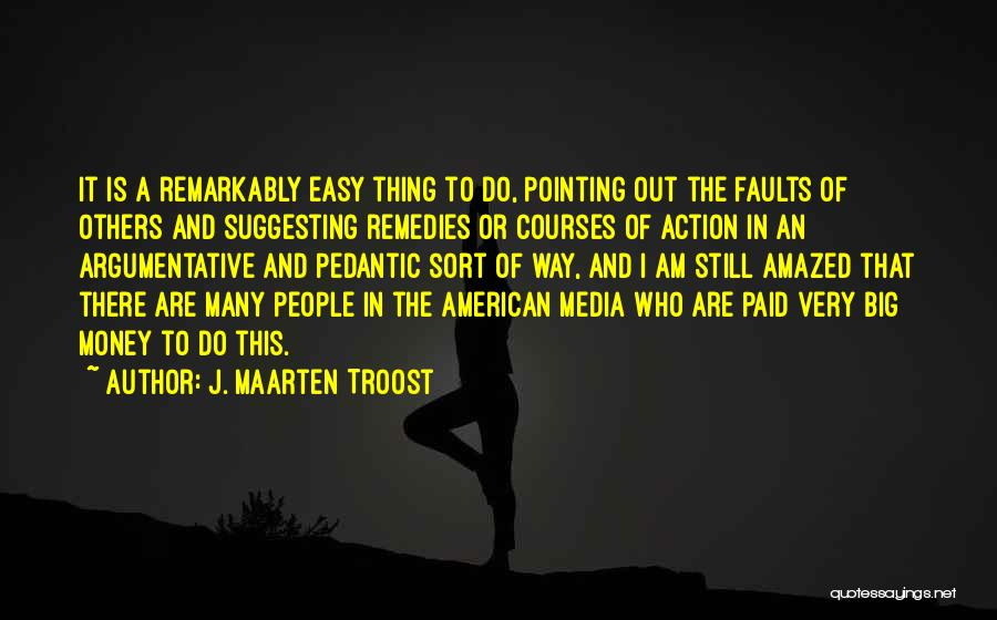 Pointing The Way Quotes By J. Maarten Troost