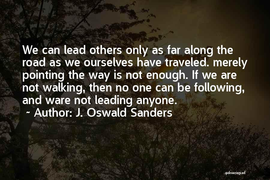 Pointing The Way Quotes By J. Oswald Sanders