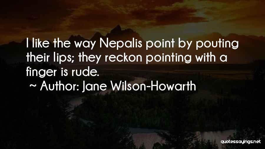 Pointing The Way Quotes By Jane Wilson-Howarth
