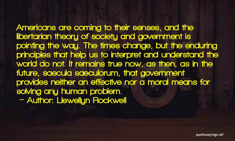 Pointing The Way Quotes By Llewellyn Rockwell
