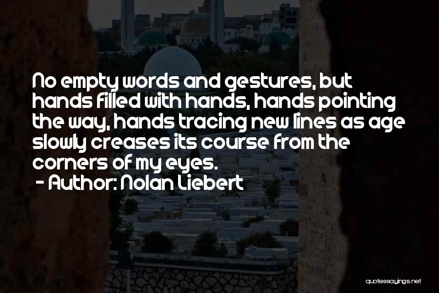 Pointing The Way Quotes By Nolan Liebert