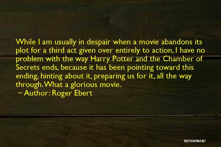 Pointing The Way Quotes By Roger Ebert