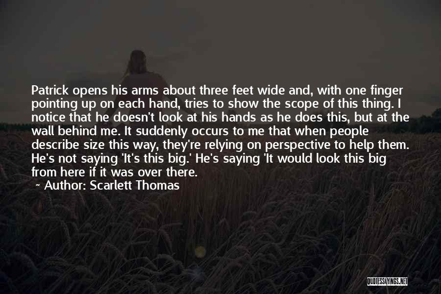 Pointing The Way Quotes By Scarlett Thomas