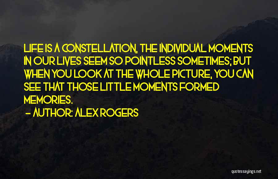 Pointless Life Quotes By Alex Rogers