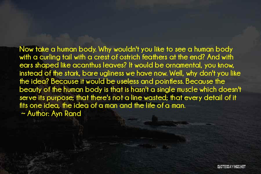 Pointless Life Quotes By Ayn Rand