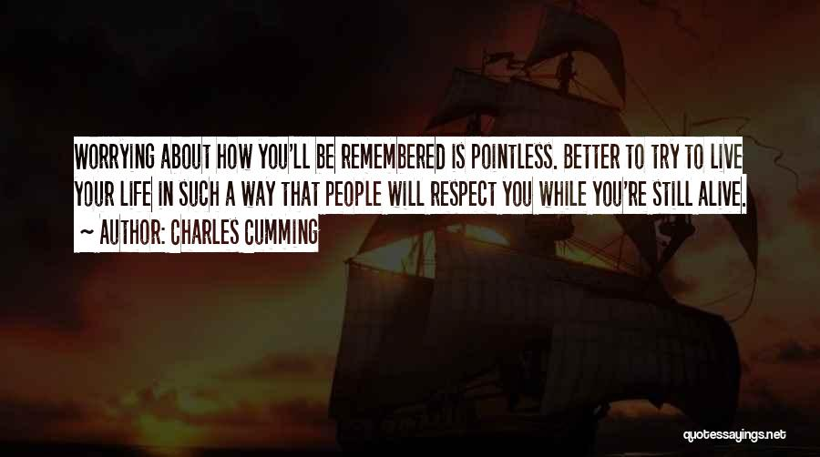 Pointless Life Quotes By Charles Cumming