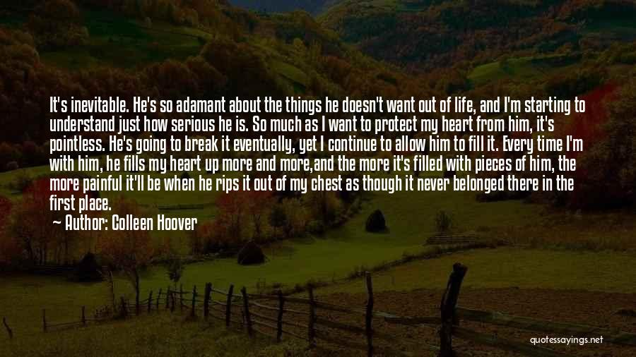 Pointless Life Quotes By Colleen Hoover
