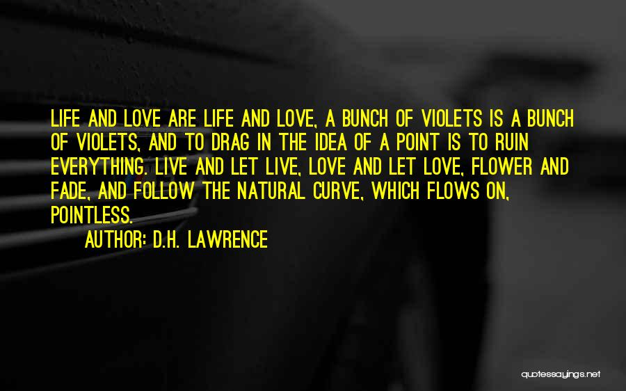 Pointless Life Quotes By D.H. Lawrence