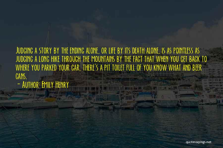 Pointless Life Quotes By Emily Henry