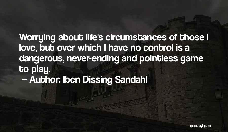 Pointless Life Quotes By Iben Dissing Sandahl