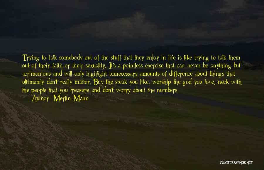 Pointless Life Quotes By Merlin Mann