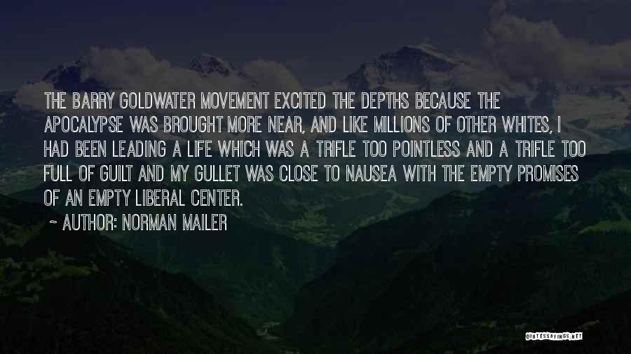 Pointless Life Quotes By Norman Mailer