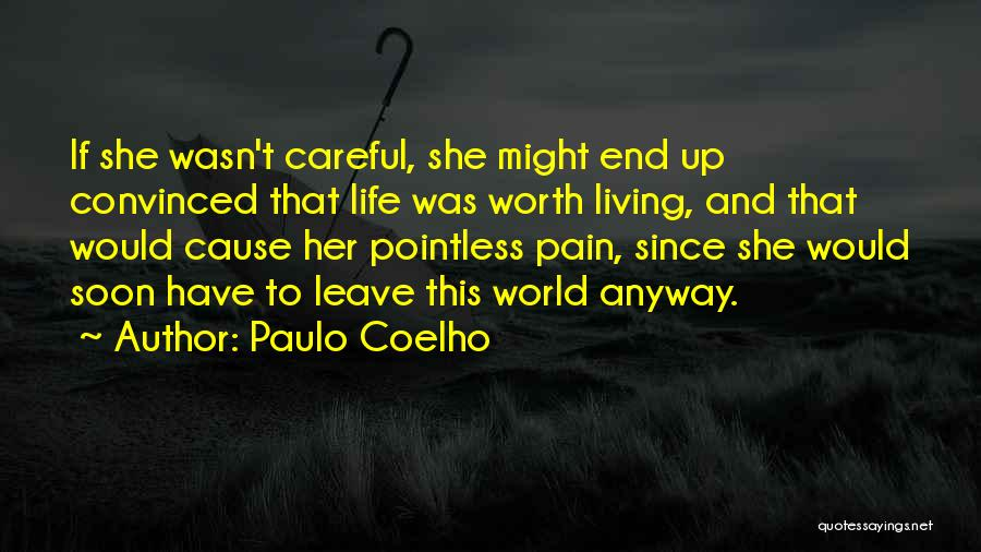 Pointless Life Quotes By Paulo Coelho