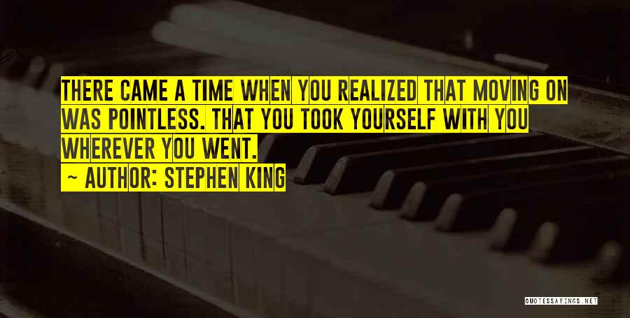 Pointless Life Quotes By Stephen King
