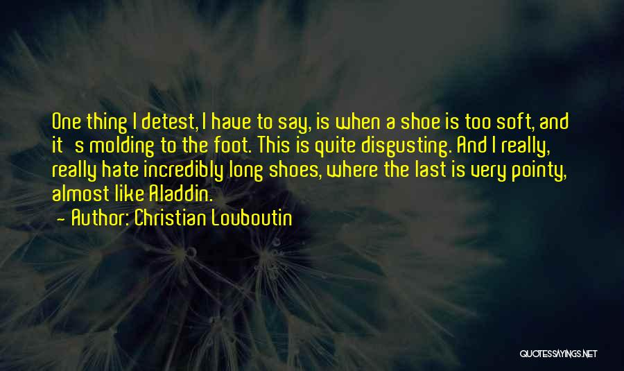Pointy Shoes Quotes By Christian Louboutin