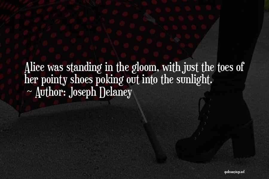 Pointy Shoes Quotes By Joseph Delaney