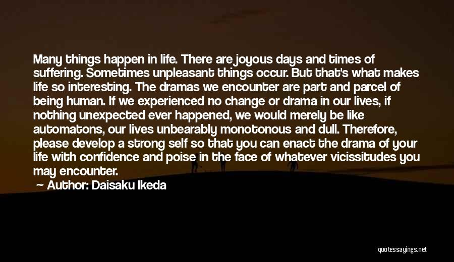 Poise And Confidence Quotes By Daisaku Ikeda