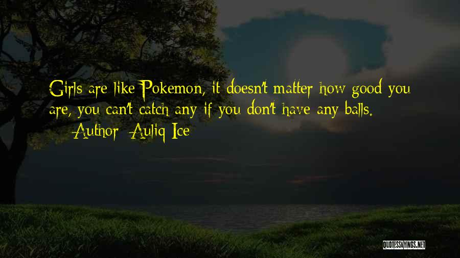 Pokemon Games Funny Quotes By Auliq Ice