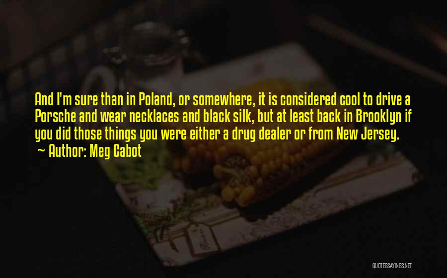 Poland Funny Quotes By Meg Cabot