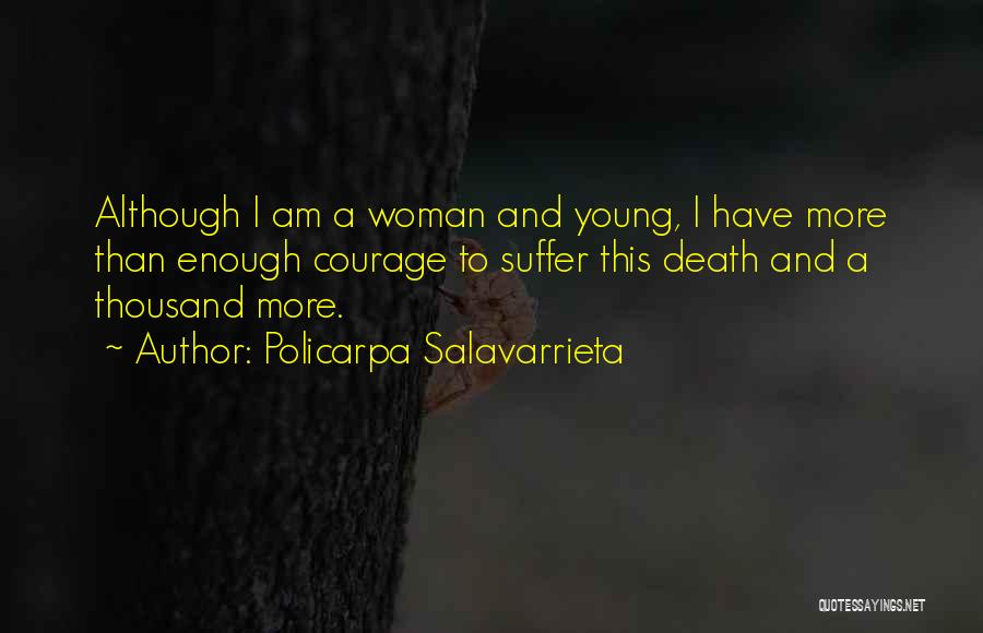 Policarpa Salavarrieta Quotes 1385746