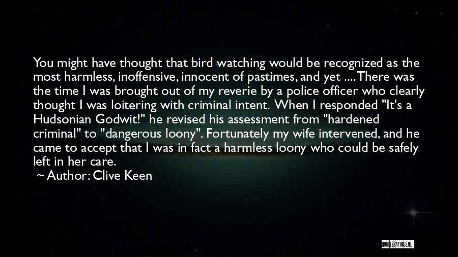 Police Officer's Wife Quotes By Clive Keen