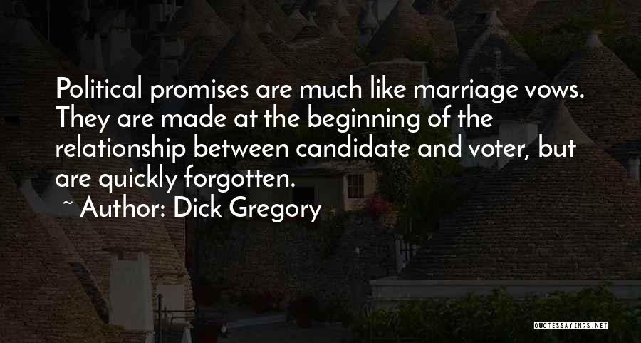 Political Candidate Quotes By Dick Gregory