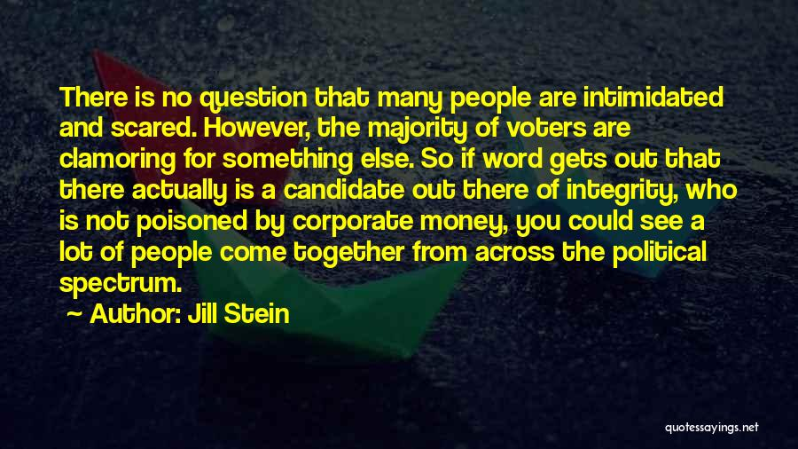 Political Candidate Quotes By Jill Stein