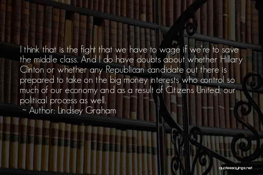 Political Candidate Quotes By Lindsey Graham