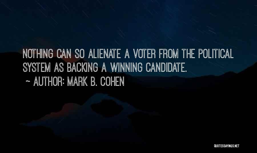 Political Candidate Quotes By Mark B. Cohen