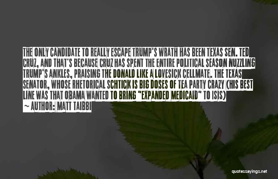 Political Candidate Quotes By Matt Taibbi