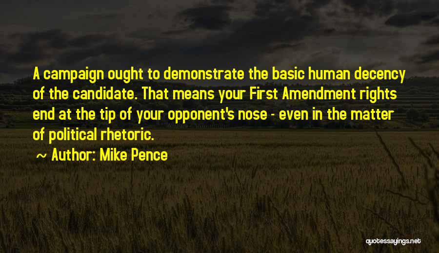 Political Candidate Quotes By Mike Pence