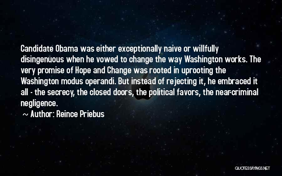 Political Candidate Quotes By Reince Priebus