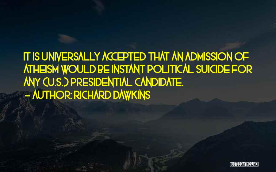 Political Candidate Quotes By Richard Dawkins