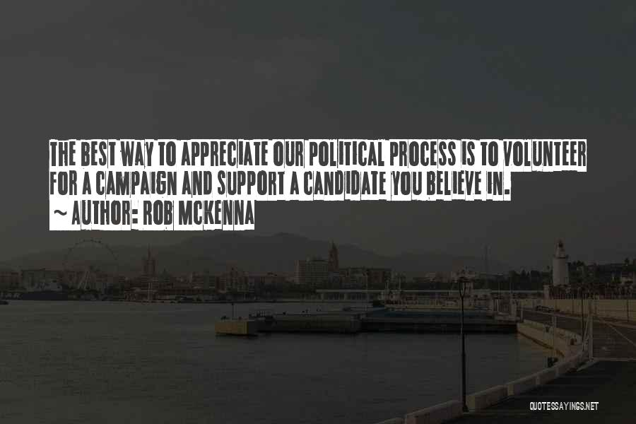 Political Candidate Quotes By Rob McKenna