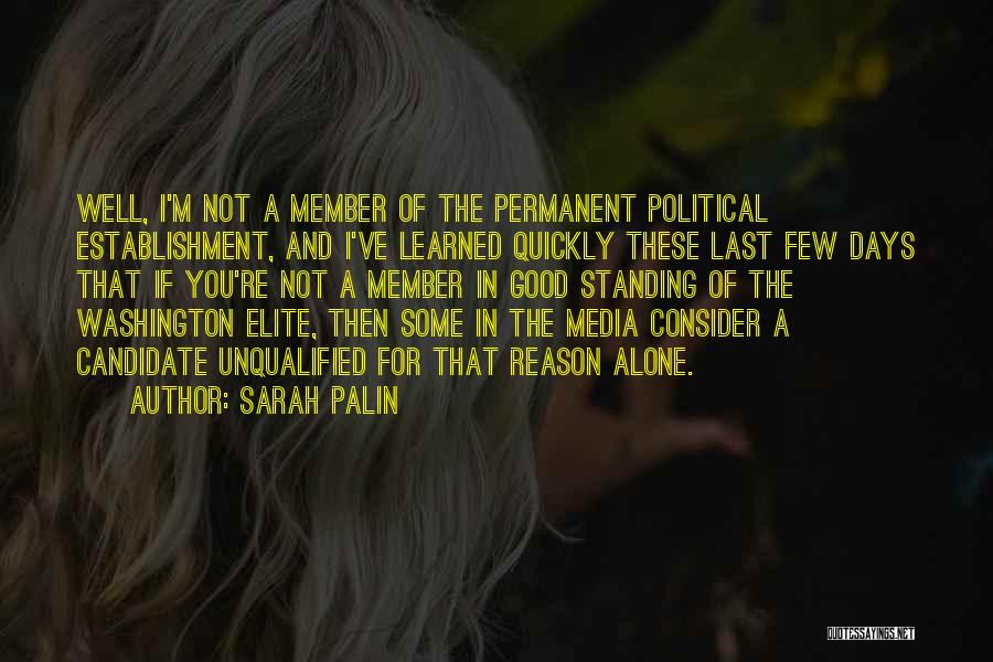 Political Candidate Quotes By Sarah Palin
