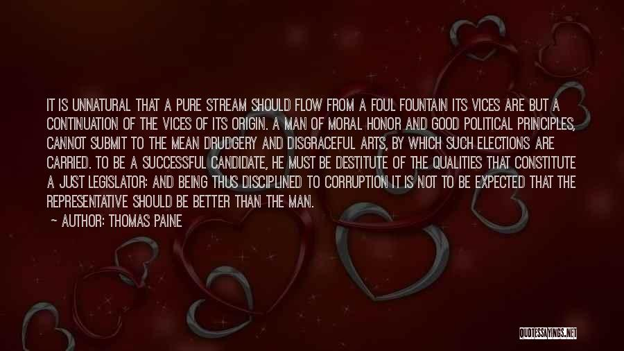 Political Candidate Quotes By Thomas Paine