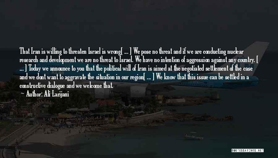 Political Dialogue Quotes By Ali Larijani