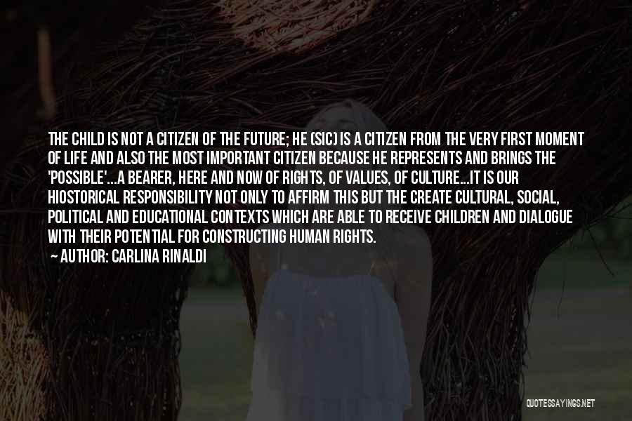 Political Dialogue Quotes By Carlina Rinaldi
