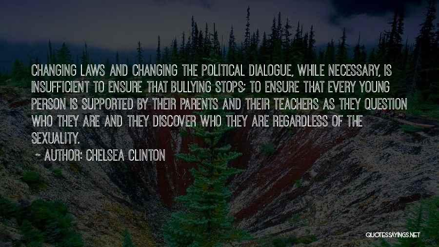 Political Dialogue Quotes By Chelsea Clinton