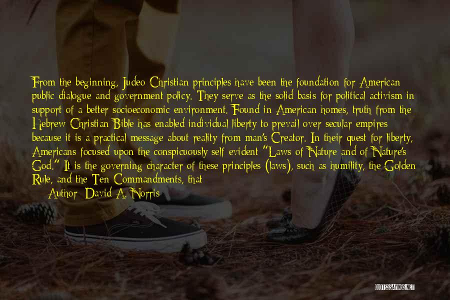 Political Dialogue Quotes By David A. Norris