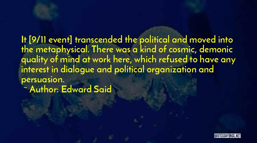 Political Dialogue Quotes By Edward Said