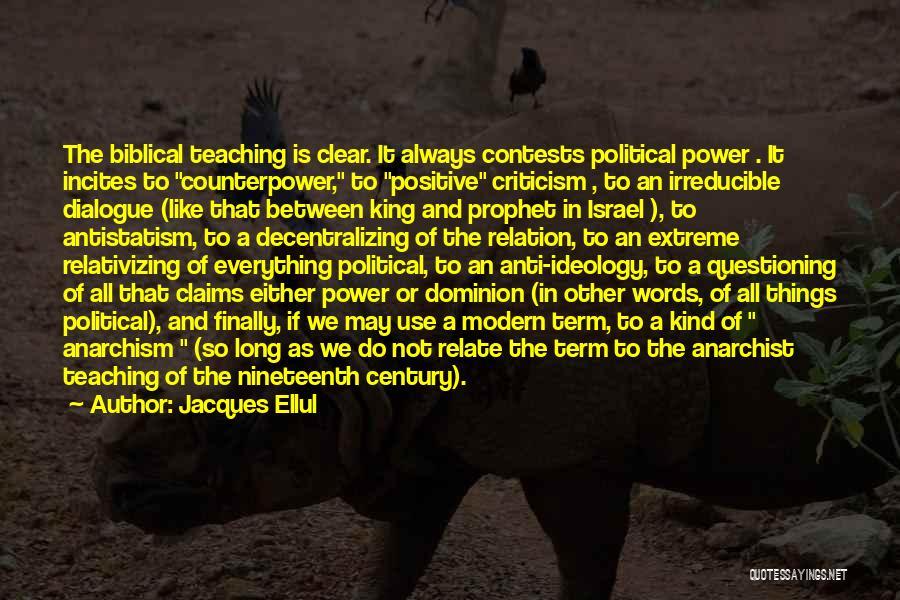 Political Dialogue Quotes By Jacques Ellul