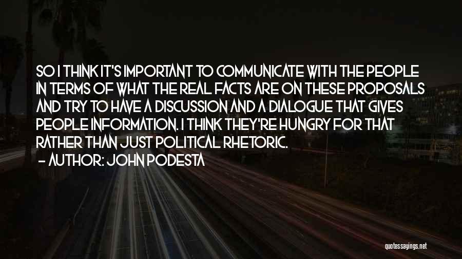 Political Dialogue Quotes By John Podesta