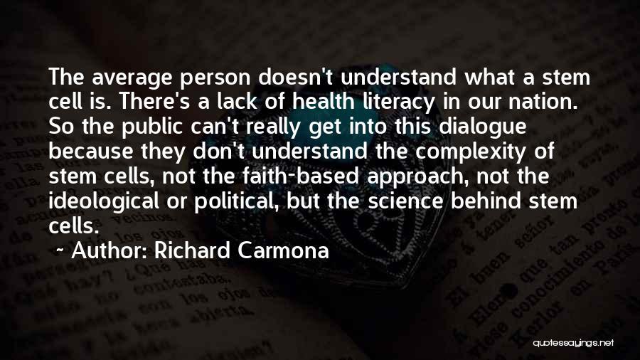 Political Dialogue Quotes By Richard Carmona