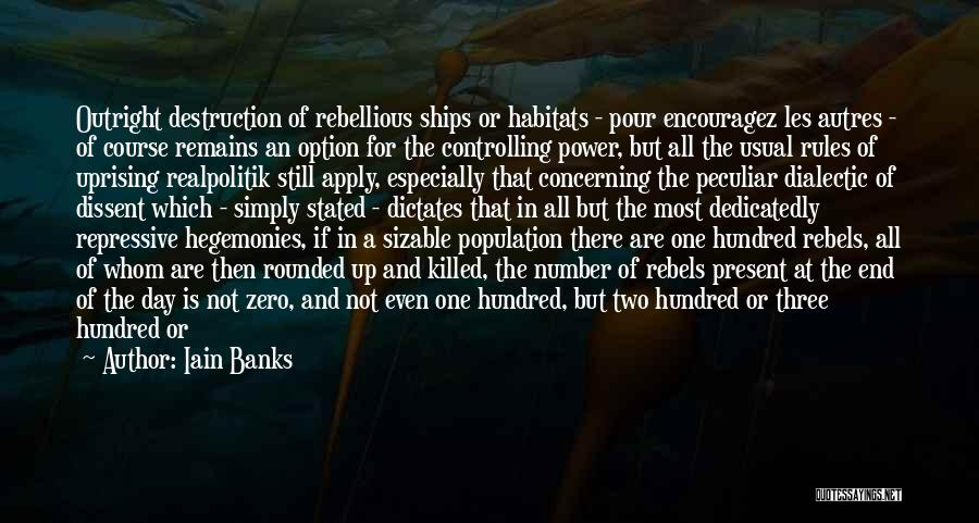 Political Dissent Quotes By Iain Banks