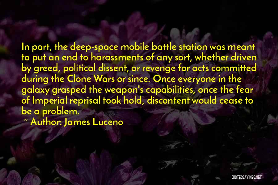 Political Dissent Quotes By James Luceno